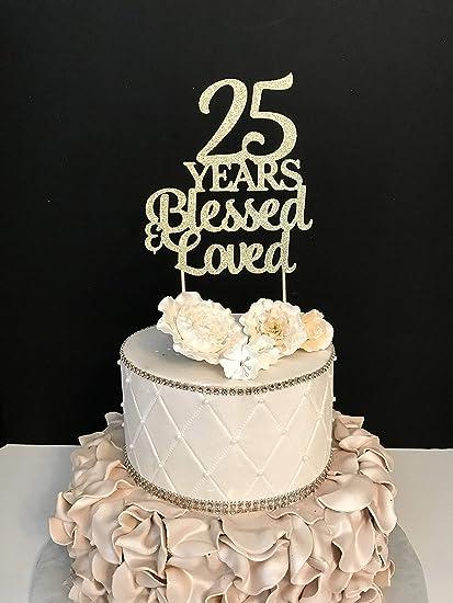 Monsety Anniversario Di Matrimonio Compleanno Topper 25 Anni Blessed