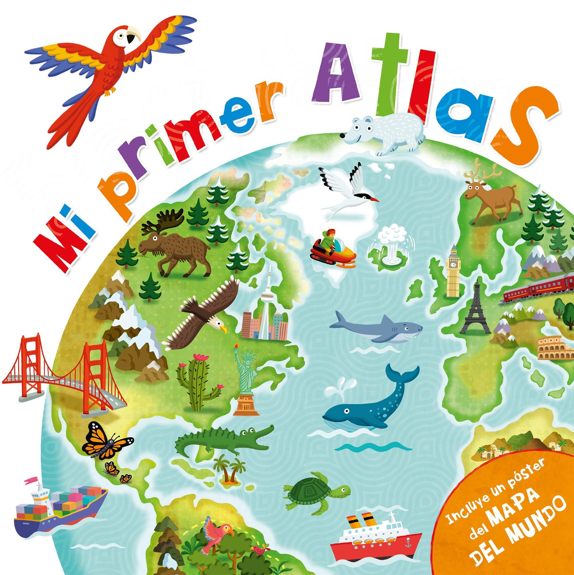 Mi primer atlas: incluye un póster del mapa del mundo: Amazon.es: Varios autores: Libros