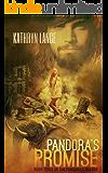 Pandora's Promise: Book Three Of The Pandora's Trilogy