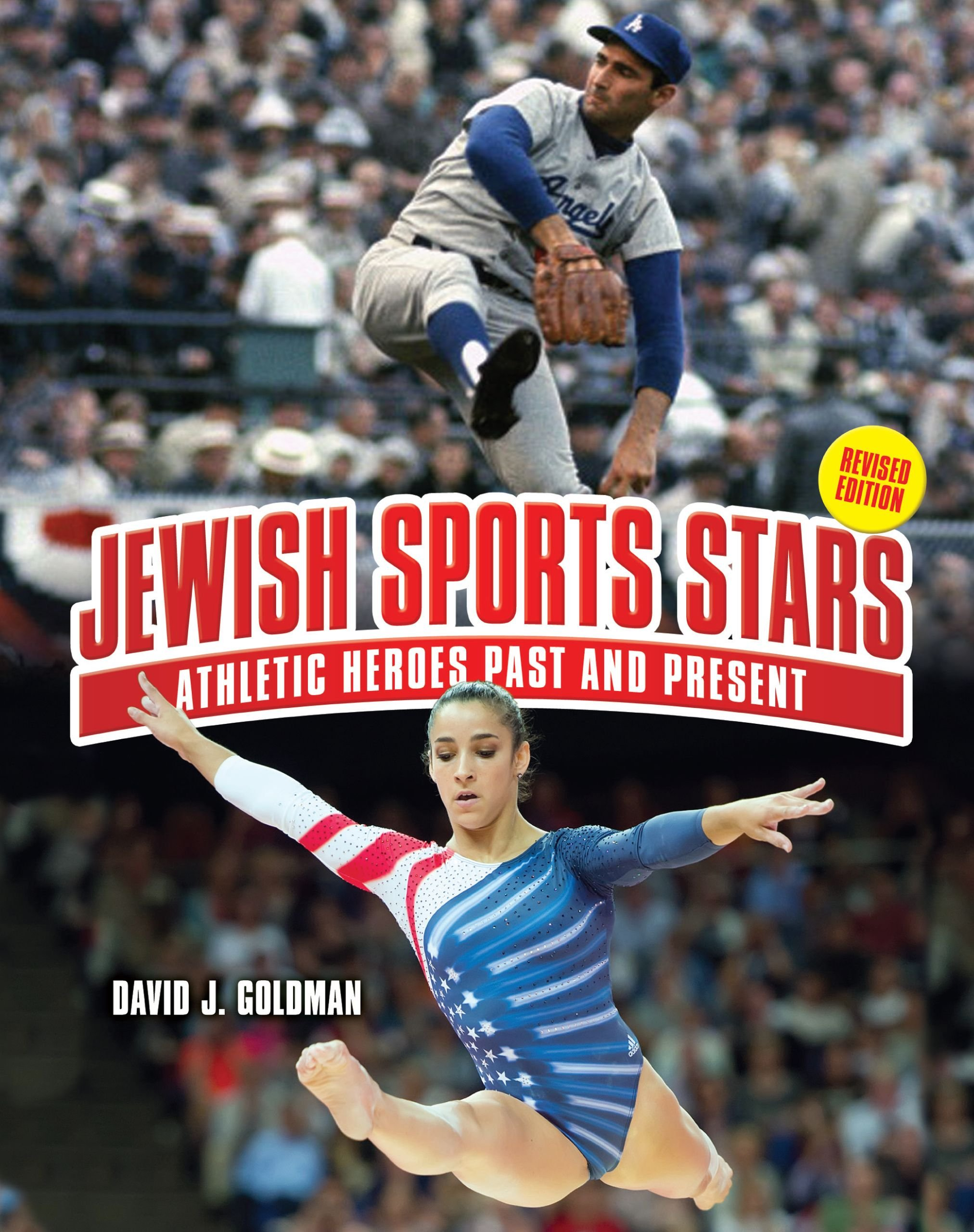 Jewish Sports Stars: Athletic Heroes Past and Present: David J. Goldman:  9781467712064: Amazon.com: Books