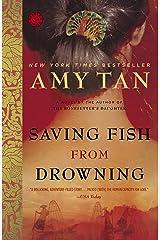 Saving Fish from Drowning Paperback
