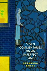 Seven Commentaries on an Imperfect Land: A Tor.Com Original Kindle Edition