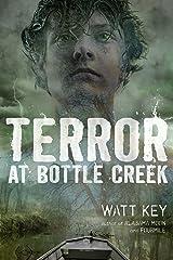 Terror at Bottle Creek Kindle Edition