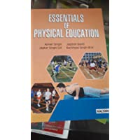ESSENTIALS OF PHYSICAL EDUCATION