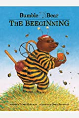 Bumble Bear: The Beeginning Kindle Edition