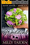 A Sassy Wedding (BBW Paranormal Shape Shifter Romance) (Sassy Mates series Book 3)