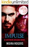 Impulse (Southern Arcana, Book #5)