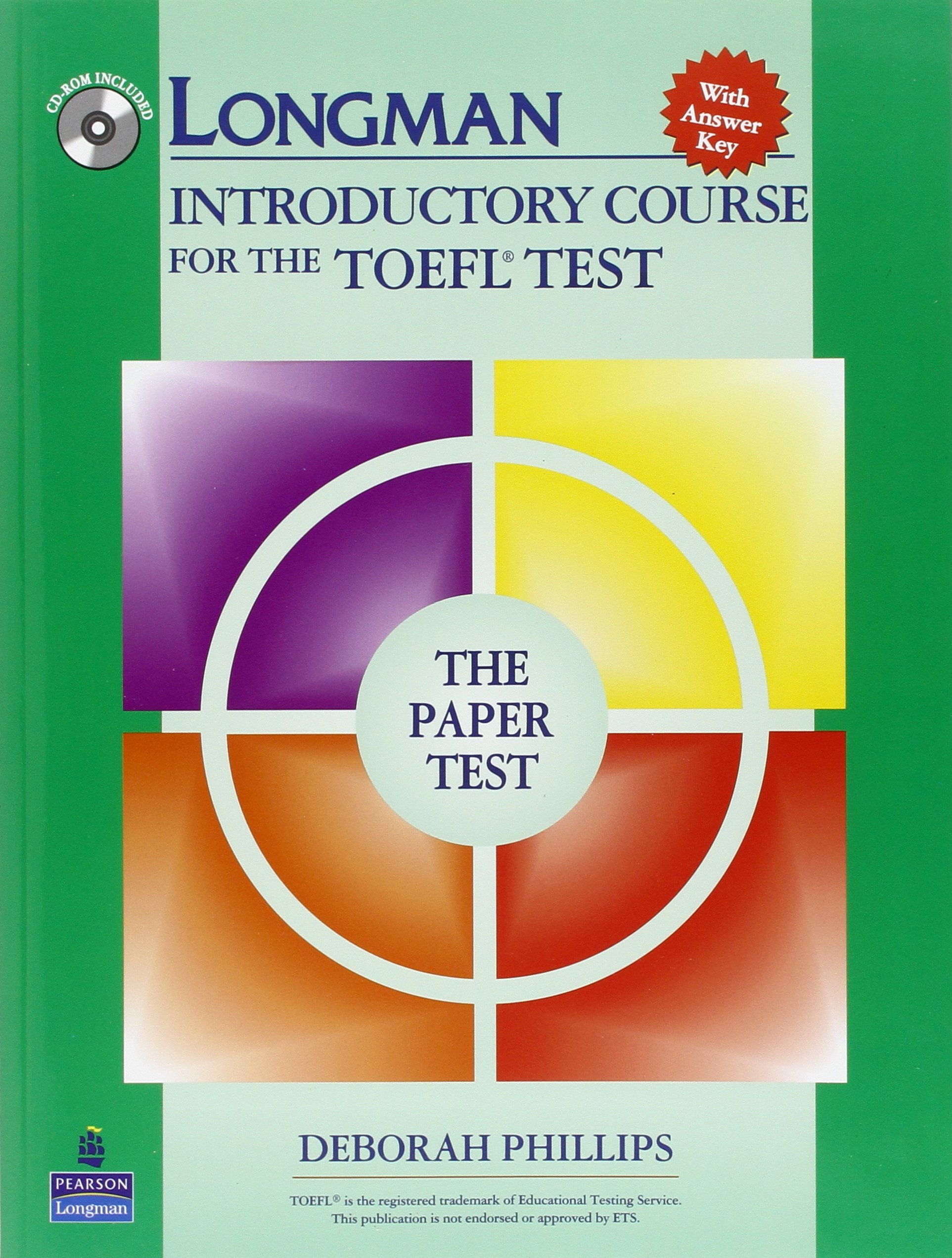 Buy Longman Introductory Course for the TOEFL Test, The Paper Test (Book  with CD-ROM, with Answer Key) (Audio CDs or Audiocassettes required) Book  Online at ...