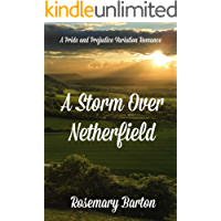A Storm Over Netherfield: A Pride and Prejudice Variation Romance