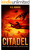 The Citadel: Book Three in the Zombie Uprising Series