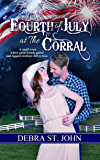 Fourth of July at The Corral (Holidays at The Corral Series)