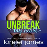 Unbreak My Heart: Rough Riders Legacy Series, Book 1