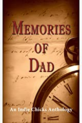 Memories of Dad Kindle Edition