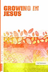 Growing Out Season 1: Growing in Jesus (Growing Out: From Disciples to Disciplers) Paperback