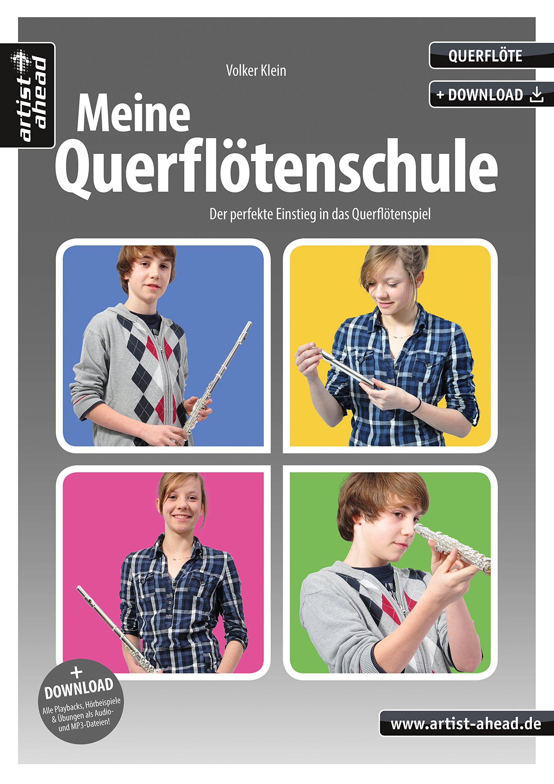 Meine Querflötenschule: Der perfekte Einstieg in das Querflötenspiel (inkl. Download). Lehrbuch für Flöte. Musiknoten