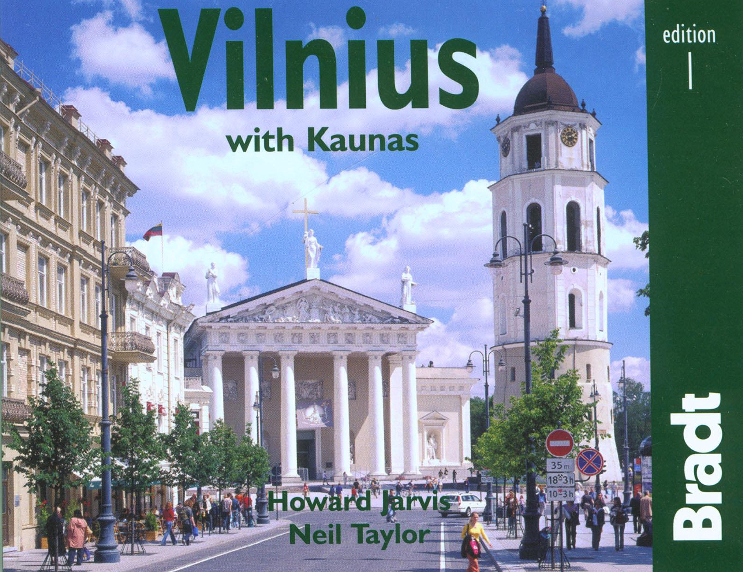Vilnius with Kaunas: The Bradt City Guide (Bradt Mini Guide)