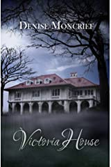 Victoria House (Haunted Hearts Series Book 2) Kindle Edition