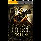 Fierce Pride: Episode One