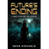 Future's Ending: A Science Fiction Short Story Anthology