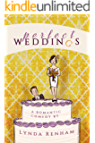 Perfect Weddings: A Romantic Comedy (English Edition)