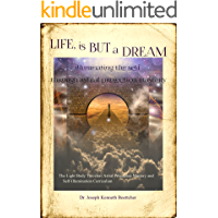 Life, is But a Dream: Illuminating the Self Through Astral Projection Mastery