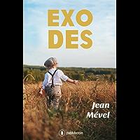 Exodes: Un roman captivant au cœur de la Seconde Guerre mondiale (French Edition)
