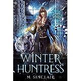 Winter Huntress (Seasons of the Huntress Book 1)