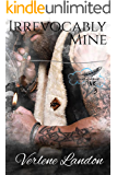 Irrevocably Mine (Imagine Ink Book 3)