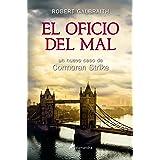 El oficio del mal (Cormoran Strike 3) (Spanish Edition)