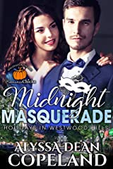 Midnight Masquerade: Holidays in Westwood Hills Kindle Edition