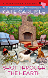 Shot Through the Hearth (A Fixer-Upper Mystery Book 7)