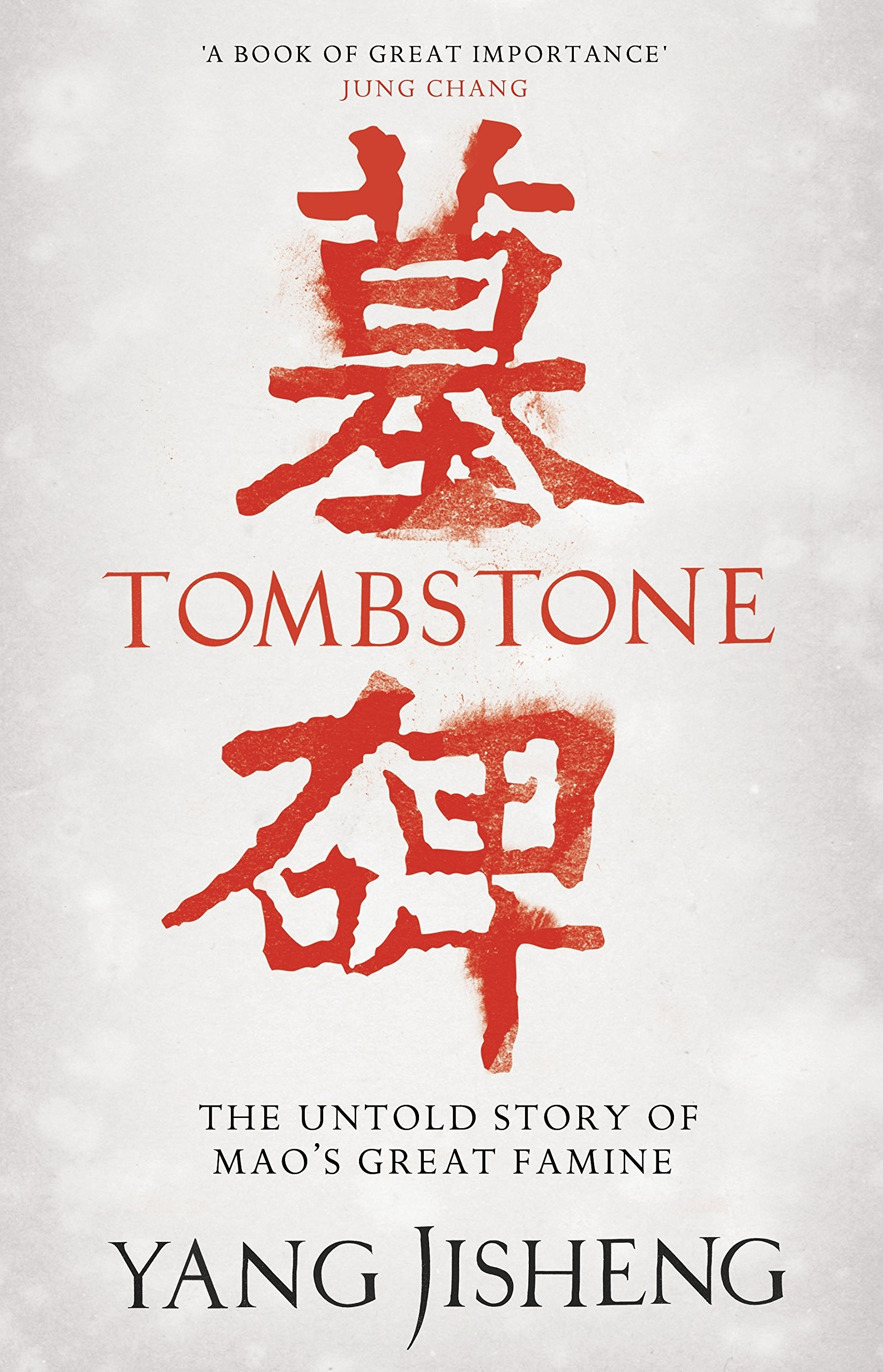 Read Online Tombstone: The Untold Story of Mao's Great Famine ebook