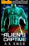 Alien's Captive: Curvy & Alpha Mate SFR Standalone (Folds in Time Book 1)
