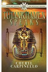 Tutankhamen Speaks (Tales & Legends for Reluctant Readers) Kindle Edition