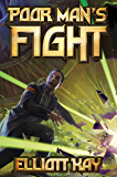 Poor Man's Fight (English Edition)