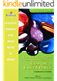 From an Agate to a Zicon a comprehensive guide to Gemstone & Crystal Power : A mystical A to Z of stones (Power for life Book 11)