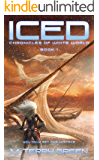 Iced (Chronicles of White World Book 1): A Dystopian Science-Fiction Thriller