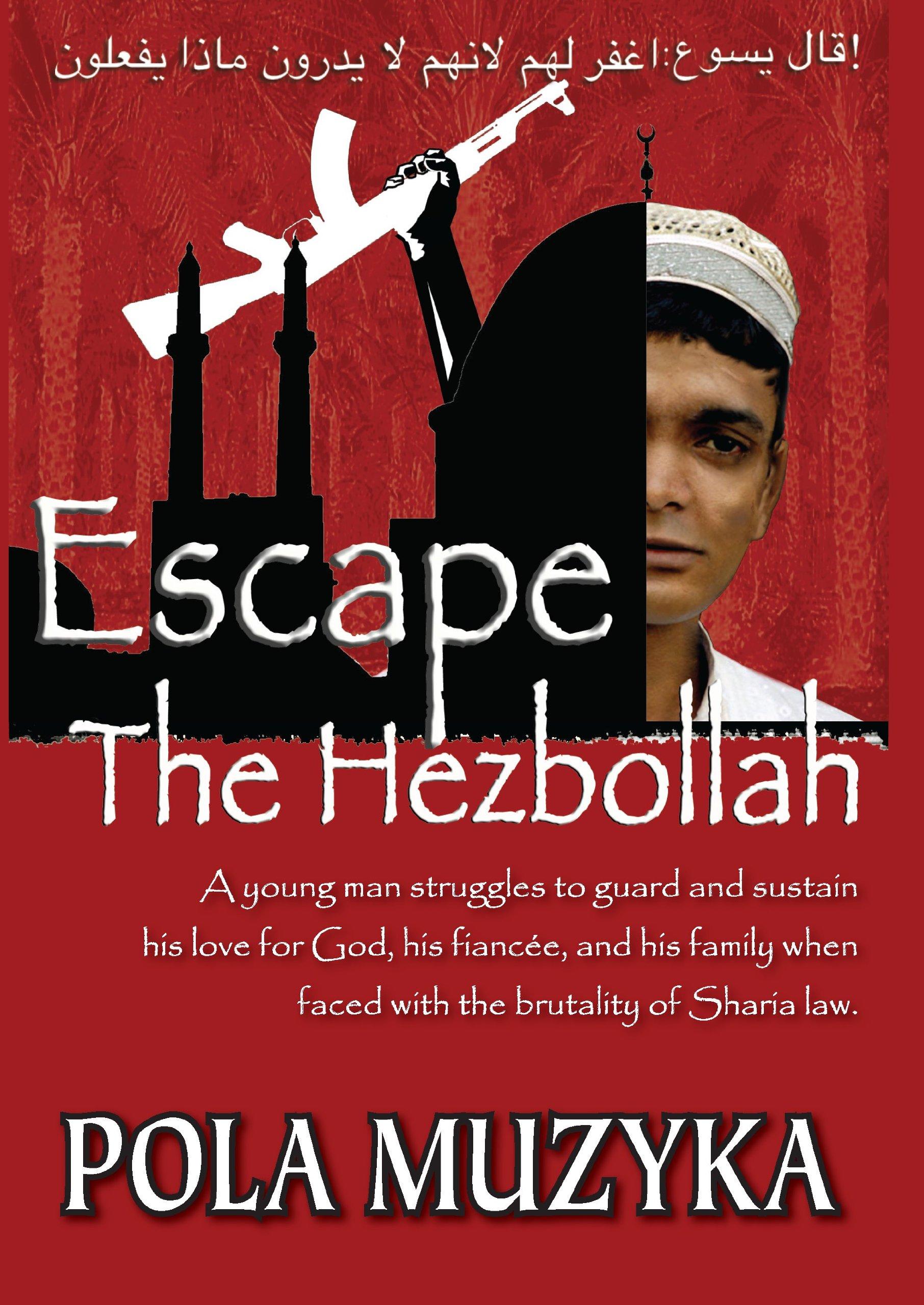 Escape the Hezbollah