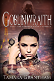 Goblinwraith: Olive Kennedy Novella (Fairy World MD Book 5)