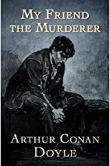 My Friend the Murderer Kindle Edition