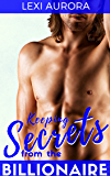Keeping Secrets from the Billionaire: A bad boy, alpha male, billionaire romance (Stonecutters Billionaires Book 1)