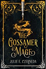 The Gossamer Mage Kindle Edition