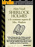Sherlock Holmes e lo scottante segreto di Mrs. Hudson (Sherlockiana)