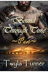 Bound Through Time: Past (A Viking Brothers Novel Book 1) Kindle Edition