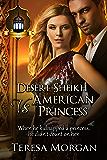 Desert Sheikh vs American Princess: Jewels of the Desert Book 2