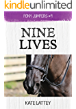 Nine Lives: (Pony Jumpers #9)