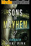 Sons of Mayhem 2: Chaser