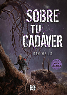 Sobre tu cadáver (Saga John Cleaver nº 5) (Spanish Edition)
