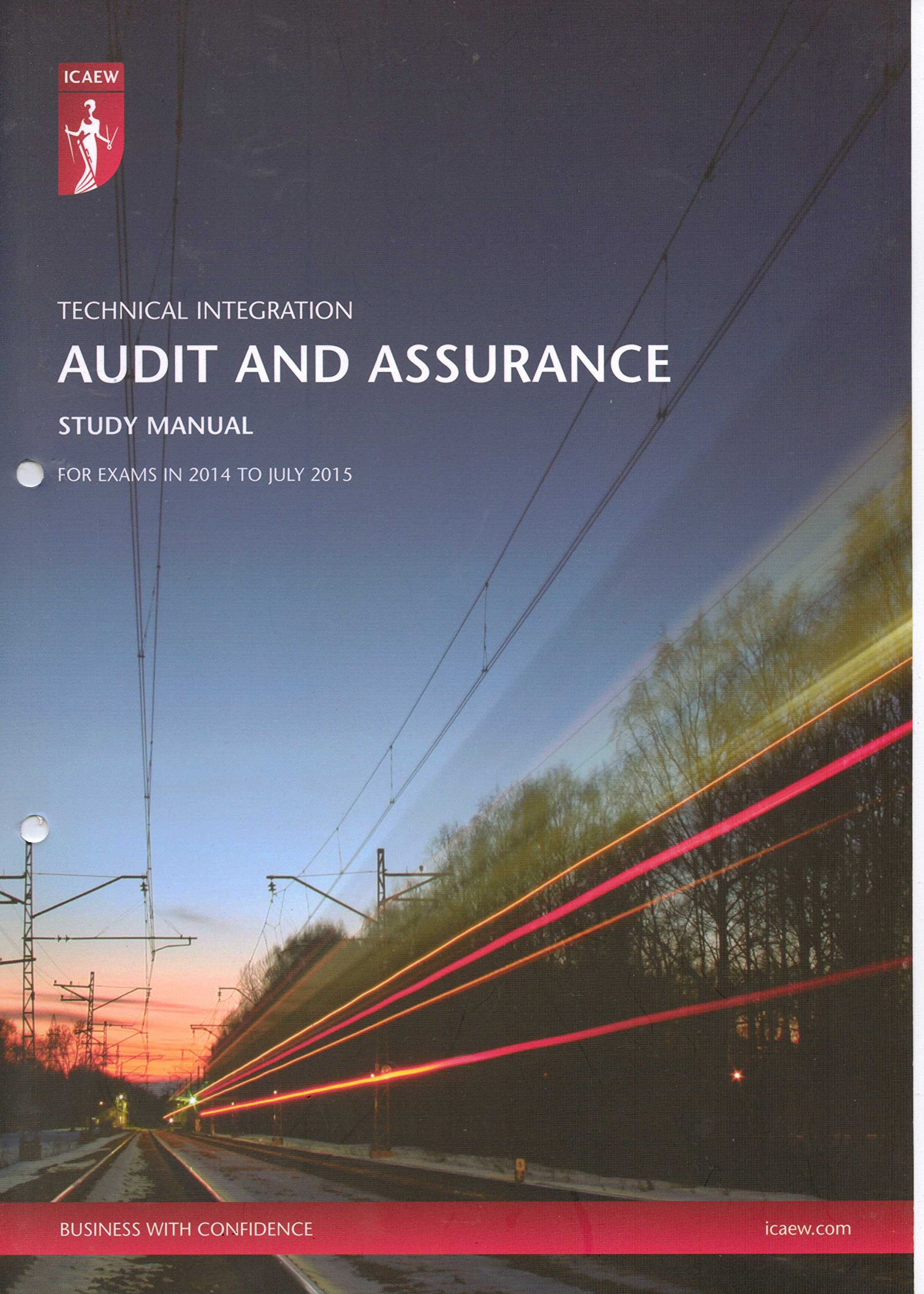 ICAEW Technical Integration - Audit and Assurance Study Manual 2014 to July  2015: Amazon.co.uk: ICAEW: 9780857608697: Books