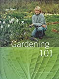 Gardening 101: Learn How to Plan, Plant, and Maintain a Garden (The Best of Martha Stewart Living)